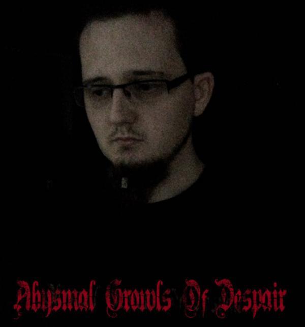 ABYSMAL GROWLS OF DESPAIR - Na začátku temných let.