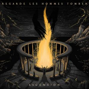 REGARDE LES HOMMES TOMBER – Ascension (CD-2020, Season of Mist)
