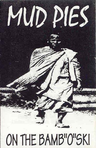 """MUD PIES - On The Bamb """"o"""" Ski (MC-1993)"""