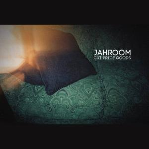 JAHROOM -  Cut– Price Goods + Nyx (2CD – 2015, NoName Recordz)