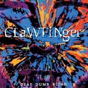 CLAWFINGER – Deaf Dumb Blind (CD-1993,WEA)