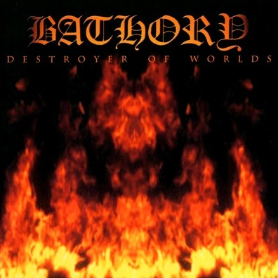 BATHORY – Destroyer Of Worlds (CD-2001, Black Mark Production)