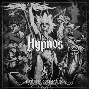 Heretic Commando – Rise of the New Antikrist