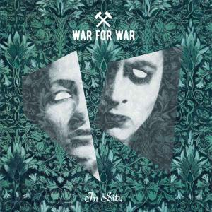 WAR FOR WAR – In Situ (CD – 2018, MetalGate)