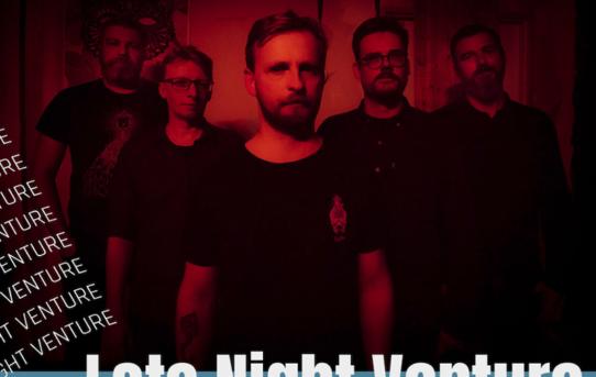 LATE NIGHT VENTURE - Hudební experimenty jsou pro nás velkou motivací!