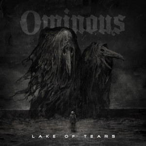 LAKE OF TEARS – Ominous (CD – 2021, AFM Records)