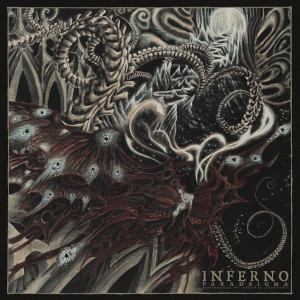 INFERNO - Paradeigma (Phosphenes of Aphotic Eternity) (CD – 2021, Debemur Morti Productions)