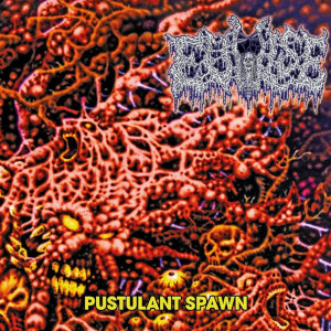 EVULSE – Pustulant Spawn (demoCD – 2021, Godz ov War Productions)