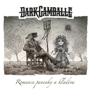 DARK GAMBALLE – Romance panenky a kladiva (CD – 2021, Magick Disk Musick)