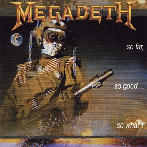 MEGADETH – So Far, So Good... So What! (LP-1988, Capitol Records)