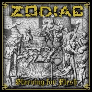 ZODIAC – Starving for Flesh (CD – 2019)
