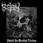 Stuck in Bestial Vision