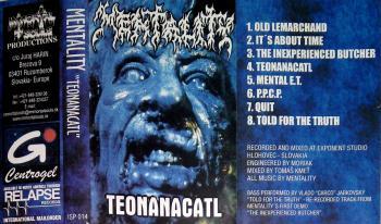 MENTALITY – Teonanacatl (MC - 1998, Immortal Souls Productions)