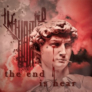 THE INHIBITOR – The End is Hear (CD – 2019)