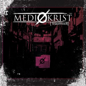 MEDIOKRIST – Traumwelt (CD – 2019, Timezone Records)