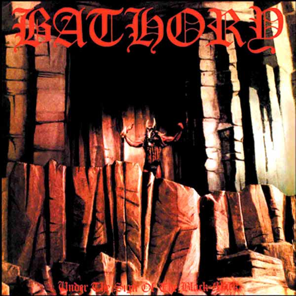 BATHORY – Under The Sign Of The Black Mark (LP-1987, Black Mark Production)