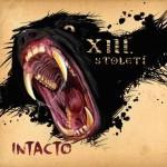 XIII stoleti - Intacto