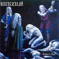 BURZUM - Balder's Dod
