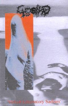 CLOSING – Virtual Laboratory Sadism (MC-1997, Epidemie records)